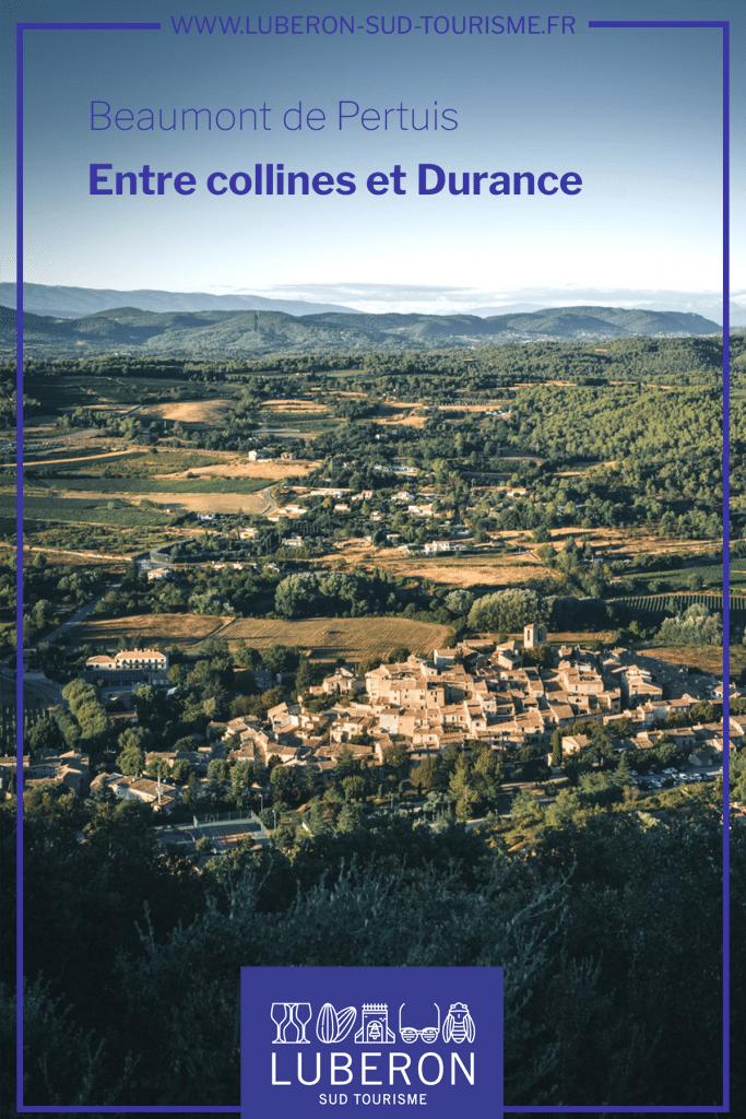 Découvrir Beaumont de Pertuis dans le Luberon - Provence - Vaucluse
