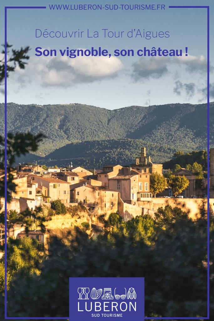 Découvrir La Tour d'Aigues - Luberon Sud Tourisme
